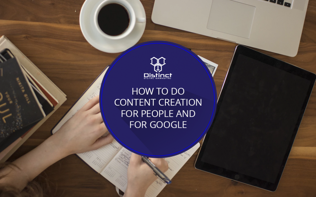 How To Do Content Creation for People and for Google (with Infographic)