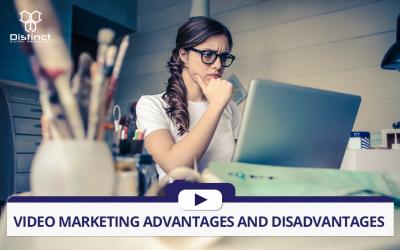 Video Marketing Advantages and Disadvantages
