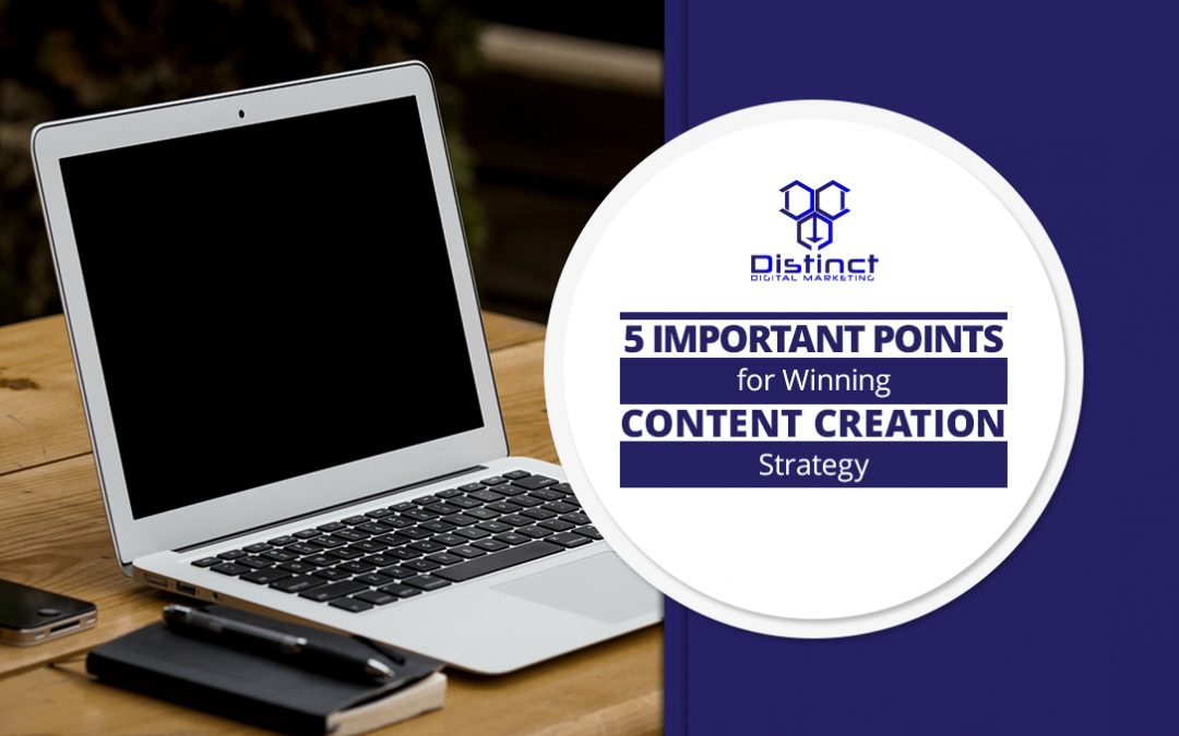 5 Important Points for Winning Content Creation Strategy (with Infographic)