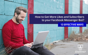 Blog How to get more likes and subscribers with facebook messenger bots