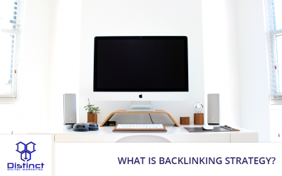 What Is Backlinking Strategy