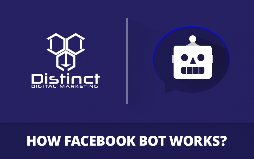 How Facebook Messenger Bots Works For Business